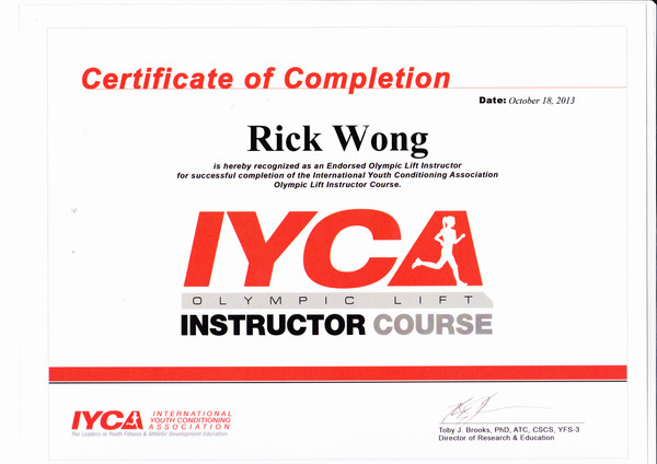 Photo of Rick Wong's IYCA Olympic Lift Instructor certificate.